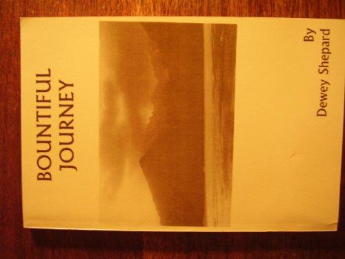 Bountiful Journey: Shepard, Dewey