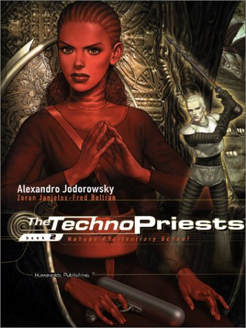 9781930652293: The Techno Priests Book 2 - Nohope Penitentiary School