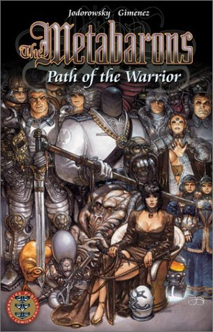 9781930652477: The Metabarons: Path of the Warrior