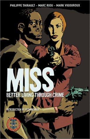 9781930652811: Miss: Better Living Through Crime