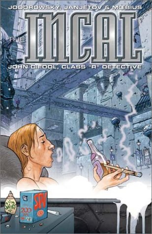 "John Difool, Class ""R"" Detective (The Incal,: Jodorowsky, Alexandro; Jodorowsky,Alexandro"