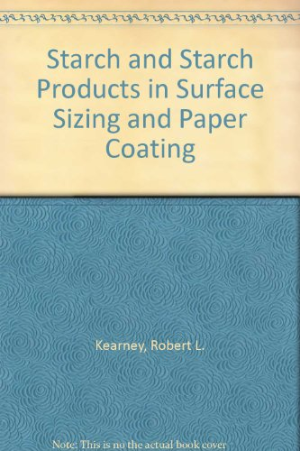 9781930657564: Starch and Starch Products in Surface Sizing and Paper Coating
