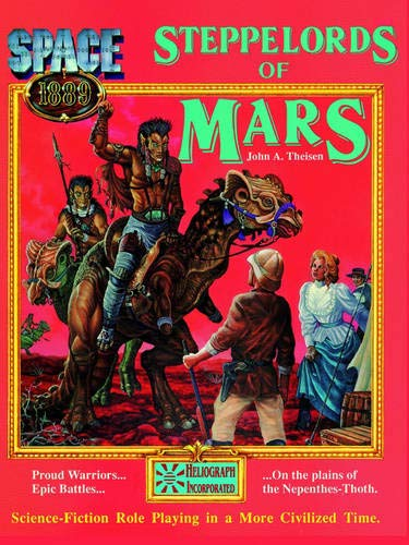 9781930658028: Steppelords of Mars & Caravans of Mars: Adventures for Space: 1889