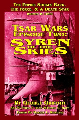 Tsar Wars Epsiode Two: Syren Of The: George Griffith, Marcus