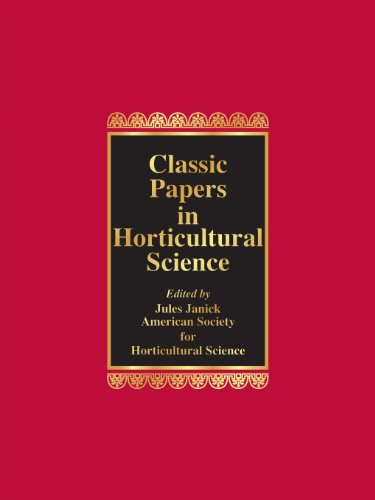 9781930665064: Classic Papers in Horticultural Science