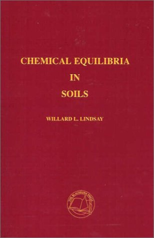 9781930665118: Chemical Equilibria in Soils