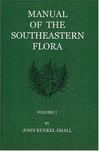 9781930665163: Manual of Southeastern Flora
