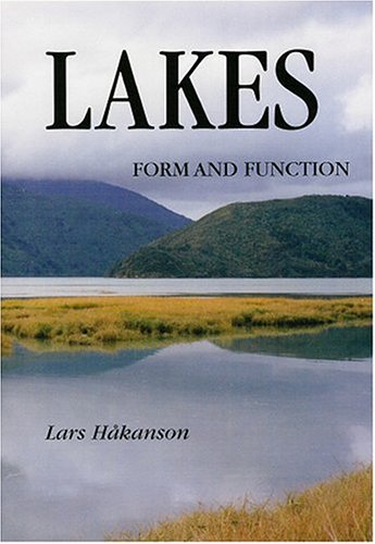 Lakes: Form and Function: Lars Hakanson