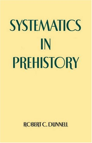 9781930665286: Systematics in Prehistory