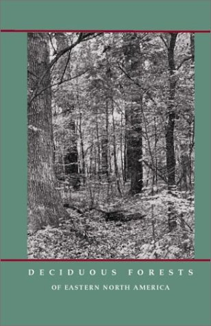 9781930665309: Deciduous Forests of Eastern North America