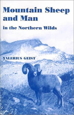 9781930665477: Mountain Sheep and Man in the Northern Wilds