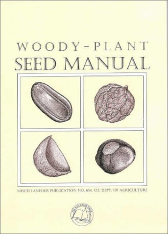 9781930665637: Woody-Plant Seed Manual (Miscellaneous Publication)