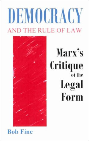 9781930665651: Democracy and the Rule of Law: Marx's Critique of the Legal Form