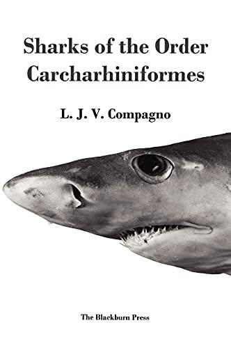 9781930665767: Sharks of the Order Carcharhiniformes