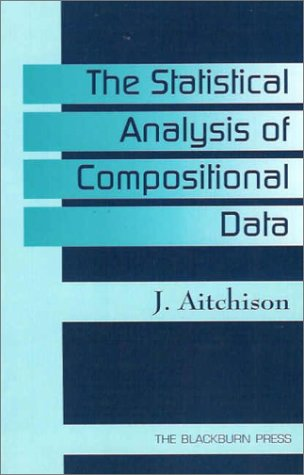 The Statistical Analysis of Compositional Data: Aitchison, J.