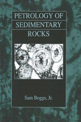 9781930665828: Petrology of Sedimentary Rocks