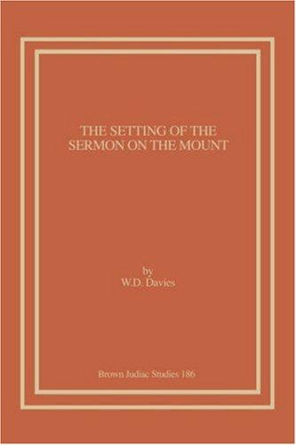 9781930675322: The Setting of the Sermon on the Mount (Brown Judiac Studies)