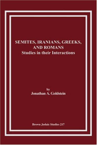 9781930675438: Semites, Iranians, Greeks, and Romans: Studies in Their Interactions