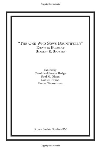 The One Who Sows Bountifully: Hodge, Caroline Johnson (EDT)/ Olyan, Saul M. (EDT)/ Ullucci, Daniel ...