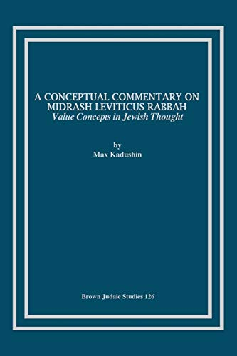 9781930675896: A Conceptual Commentary on Midrash Leviticus Rabbah: Value Concepts in Jewish Thought (Brown Judaic Studies)