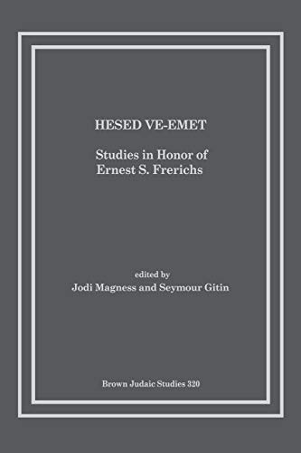 9781930675902: Hesed Ve-Emet: Studies in Honor of Ernest S. Frerichs