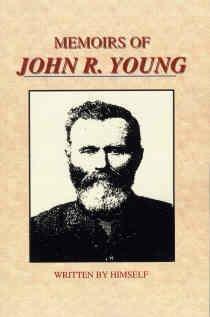 9781930679382: Memoirs of John R. Young: Utah Pioneer, 1847