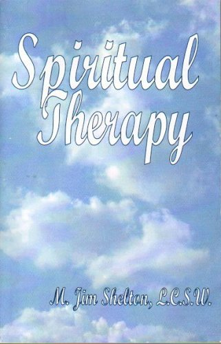 9781930679993: Spiritual Therapy: Combining Psychotherapy With The Gospel For A Better You!