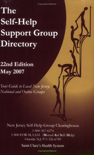 The Self-Help Support Group Directory, 22nd Edition: Anita M. Broderick and Wendy Rodenbaugh