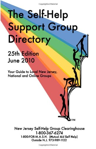 The Self-Help Support Group Directory: Your Guide: Anita M. Broderick,