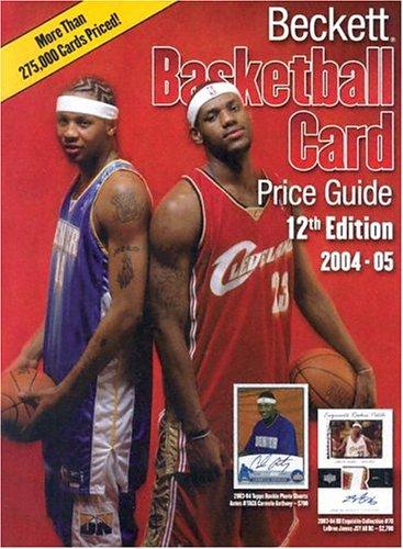 Beckett Basketball Card Price Guide 2004-05: Beckett Pubns