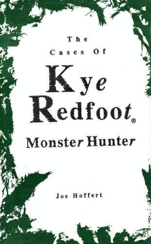 9781930698000: Cases of Kye Redfoot Monster Hunter