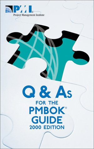 Q & As For The PMBOK Guide 2000 Edition