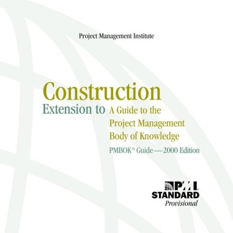 9781930699403: Construction Extension to the Pmbok Guide