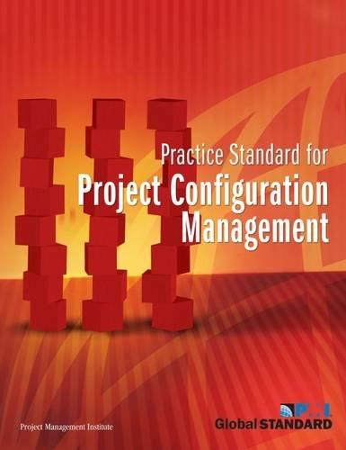 9781930699472: Practice Standard for Project Configuration Management