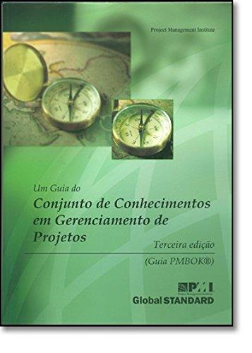 9781930699748: Um Guia de Conjunto de Conhecimentos Em Gerenciamento de Projetos (Portuguese Edition)