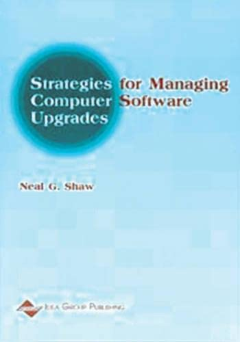 9781930708044: Strategies for Managing Computer Software Upgrades