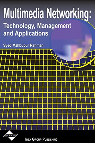 9781930708143: Multimedia Networking: Technology, Management, and Applications