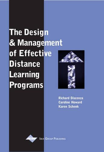 9781930708204: The Design and Management of Effective Distance Learning Programs