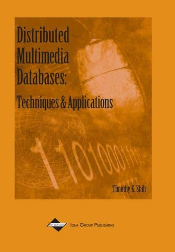 9781930708297: Distributed Multimedia Databases: Techniques and Applications