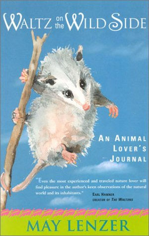 9781930709225: Waltz on the Wild Side: An Animal Lover's Journal