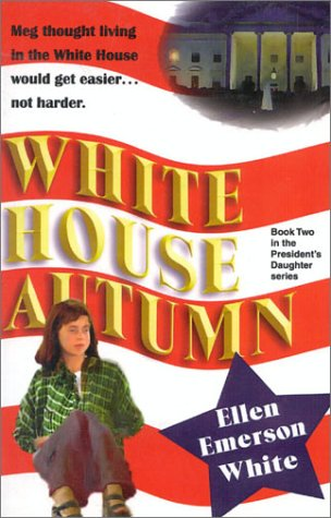 White House Autumn (9781930709256) by White, Ellen Emerson