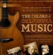 9781930709614: From the Blue Devils to Red Dirt: The Colors of Oklahoma Music
