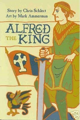 Alfred the King: Chris Schlect