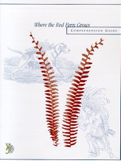 9781930710702: Where the Red Fern Grows Comprehensive Guide