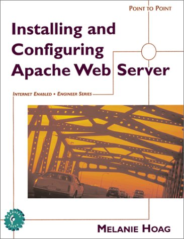 9781930713093: Installing and Configuring Apache Web Server