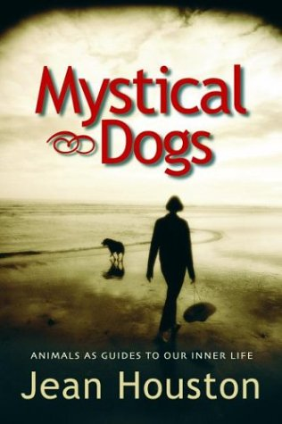 9781930722132: Mystical Dogs: Animals as Guides to Our Inner Life