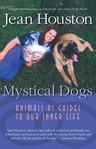 9781930722323: Mystical Dogs: Animals as Guides to Our Inner Life