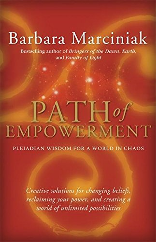 9781930722415: Path of Empowerment: New Pleiadian Wisdom for a World in Chaos