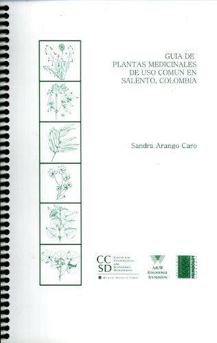 9781930723306: Guia de Plantas Medicinales de Uso Comun en Salento, Colombia
