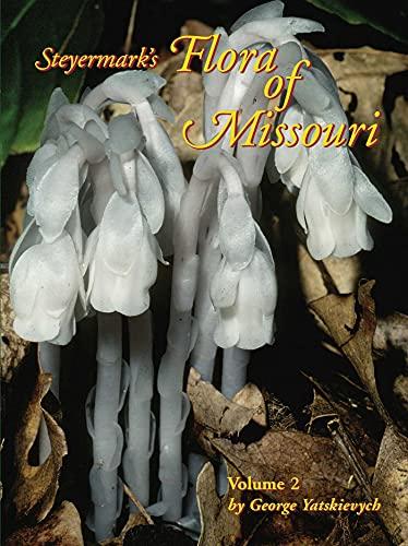 Steyermark's Flora of Missouri, Volume 2: George Yatskievych
